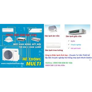 - may lanh multi daikin,multi daikin super nx,daikin multi s,thi cong may lanh multi daikin,lap dat may lanh multi daikin,may lanh 1 dan nong nhieu dan lanh,may lanh multi,Chuyen-tu-van-lap-dat-thi-cong-may-lanh-Multi-Daikin-May-lanh-1-dan-nong-nhieu-d