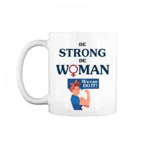 "Cốc chữ C 0.3L "" Be strong be woman- We can do it """